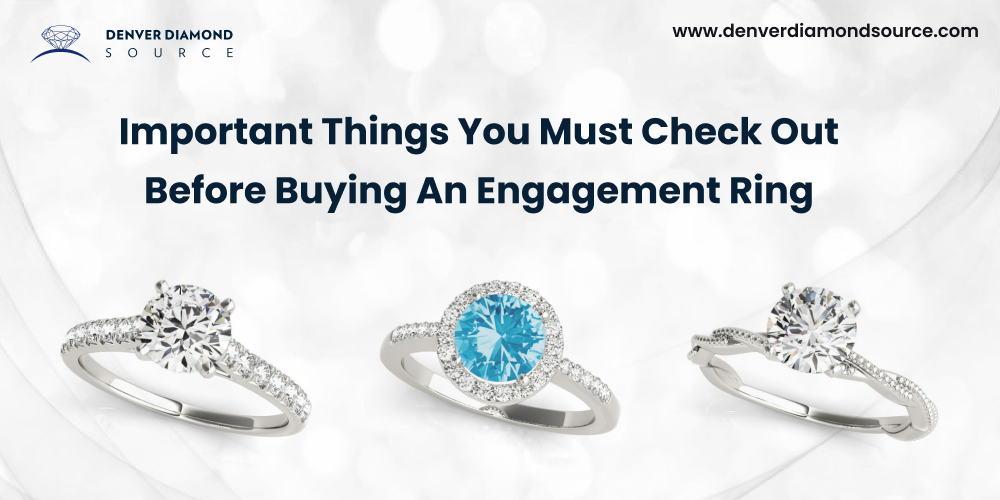 Important Things You Must Check Out Before Buying An Engagement Ring-feature